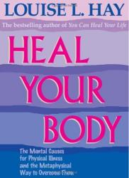 Heal Your Body by Louise L. Hay - 1076
